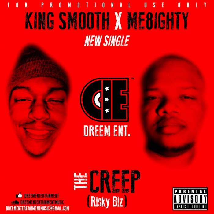 king-smooth-me8ighty-the-creep-riskybiz.jpg