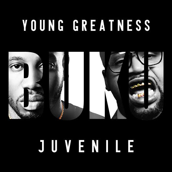 unnamed 51 Young Greatness x Juvenile   Buku