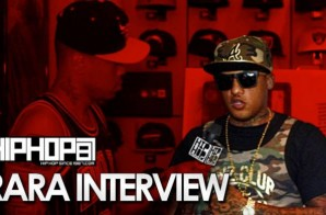 "RaRa Talks His Project ""High End Low Life"", his Clothing Line ""Dealers In Paris"" & More (Video)"