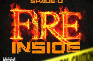 Uptown Byrd – Fire Inside Ft. Spade-O (Official Video)