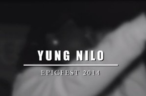 Yung Nilo – EpicFest 2014 (Live Performance) (Filmed By Joe Moore Productions)