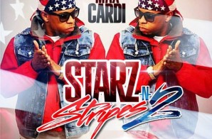 Max CarDi – Starz N Stripes 2 (Mixtape)