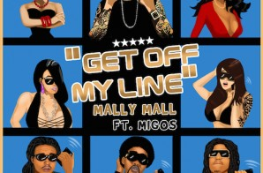 Mally Mall – Get Off My Line Ft. Migos