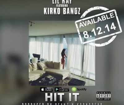 Lil Ray x Kirko Bangz – Hit It (Artwork)