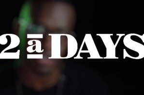 Add-2 – 2aDays: Add Goes To LA Ft. 9th Wonder & Rapsody (Episode 1) (Vlog)