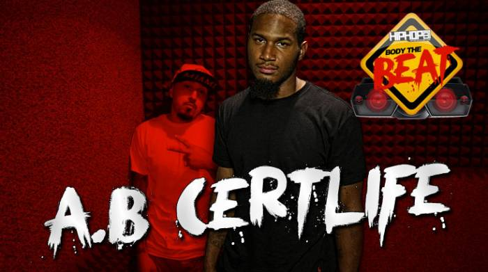 A.B-CERTLIFE-BODY HHS1987 Presents: Body The Beat with A.B Certlife (Beat Produced by Mazik Beats) (Video)