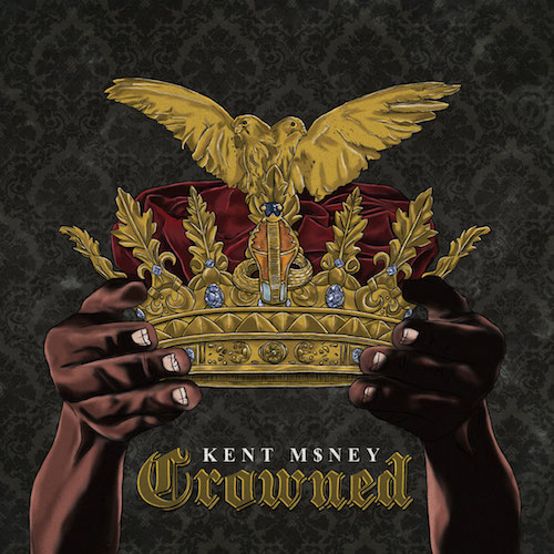 ADajLFi Kent M$ney – Crowned (Album Stream)