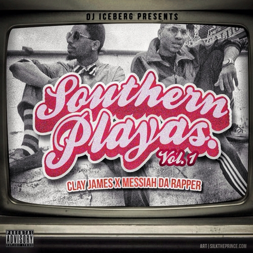 Clay James Messiah Da Rapper Southern Playas front large Clay James & Messiah Da Rapper   Southern Playas Vol. 1 (Mixtape) (Hosted by DJ Iceberg)