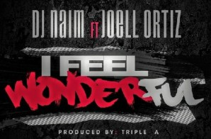 Joell Ortiz – I Feel Wonderful