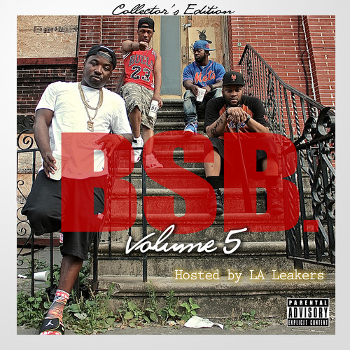 DXvZPJ1 Troy Ave & BSB – BSB Vol. 5 (Mixtape) (Hosted By LA Leakers)