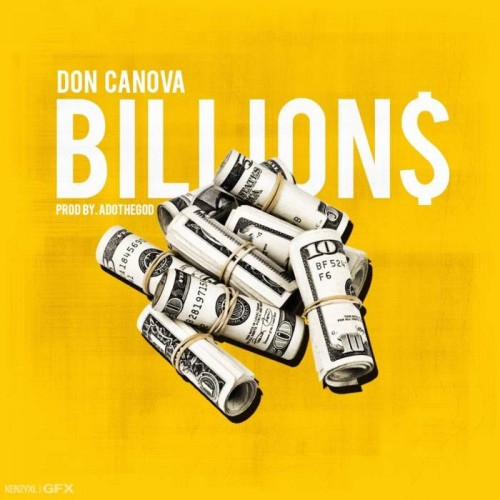 Don Candova - Billions (Prod. By ADOTHEGOD)