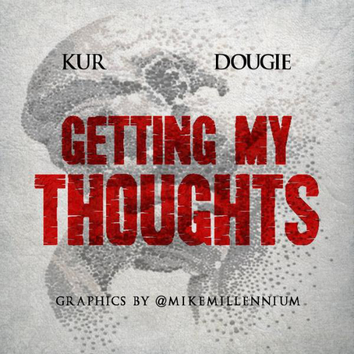 Dougie_Getting_My_Thoughts_Kur