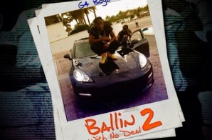 G4 Boyz – Ballin Wit No Deal 2 (Mixtape)
