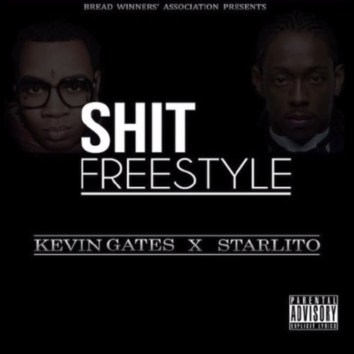 Kevin_Gates_Shit_Freestyle_Starlito Kevin Gates - Shit (Freestyle) Ft. Starlito