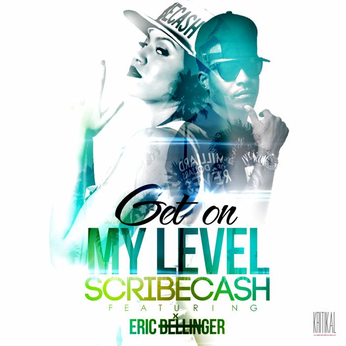 scribecash-x-eric-bellinger-get-on-my-level.jpg