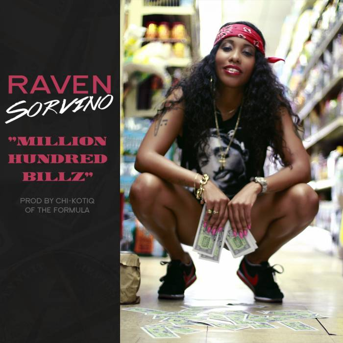 MHB Raven Sorvino – Million Hundred Billz