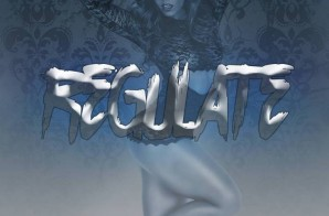 Mac Dom P – Regulate Feat. Ahmad