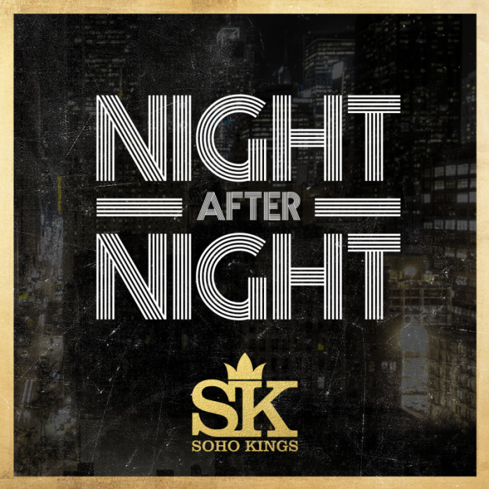 NightAfterNight_zps72c3f1f4-1 Soho Kings – Night After Night