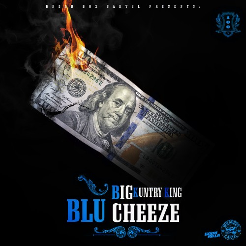 OXw3EeC Big Kuntry King – Blu Cheeze (Mixtape)