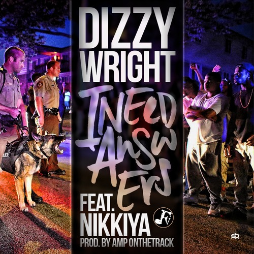 dizzy-wright-x-nikkiya-i-need-answers.jpg