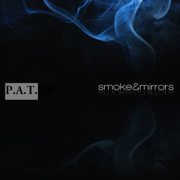 Screen-Shot-2014-08-14-at-1.09.04-PM-1 P.A.T. - Smoke & Mirrors