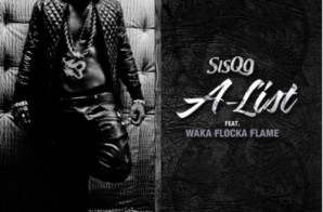 Sisqo – A-List Ft. Waka Flocka