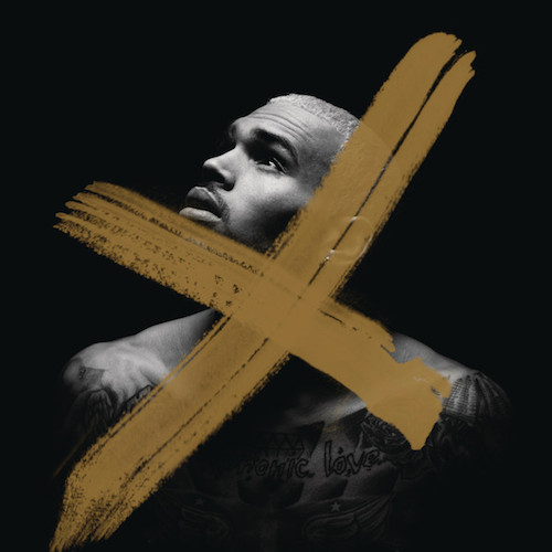VANpDRq Chris Brown – X (Album Cover + Tracklist)