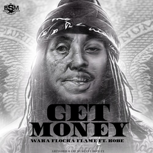 Waka_Flocka_Get_Money Waka Flocka - Get Money Ft. Kobe