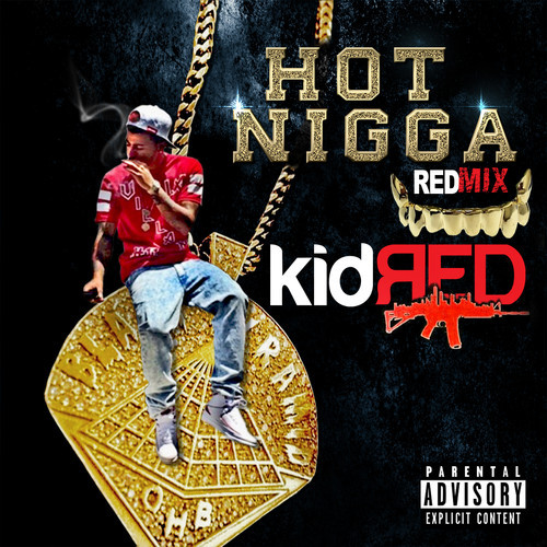 kid-red-hot-nigga-freestyle.jpg