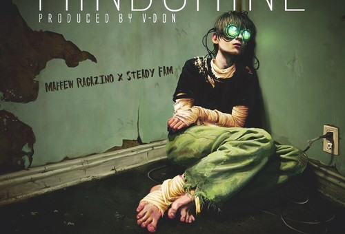 Maffew Ragazino – MindShine Ft. Steady Fam (Prod. By V-Don)