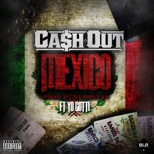 artworks-000088052326-ujla08-t500x500 Ca$h Out x Yo Gotti - Mexico