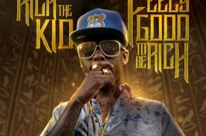 Rich The Kid – Feels Good 2 Be Rich (Mixtape) (Hosted by DJ Scream)