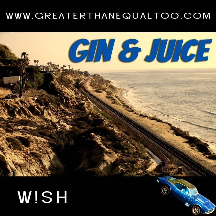 gin and juice title pic