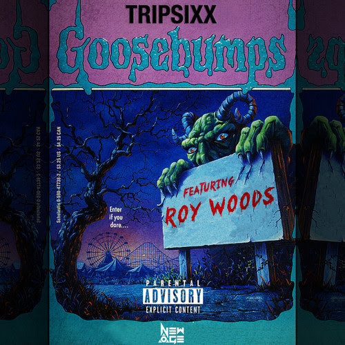 goosebumps TRIP SIXX - Goosebumps Ft. Dillan Ponders, Roy Wood$ & Swesh Prince