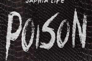 Japhia Life – Poison (Prod. By J!Rodgers)
