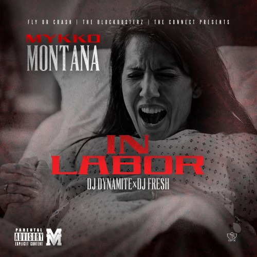 mykko-montana-in-labor-mixtape.jpg