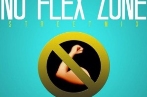 Jose Guapo – No Flex Zone (StreetMix)