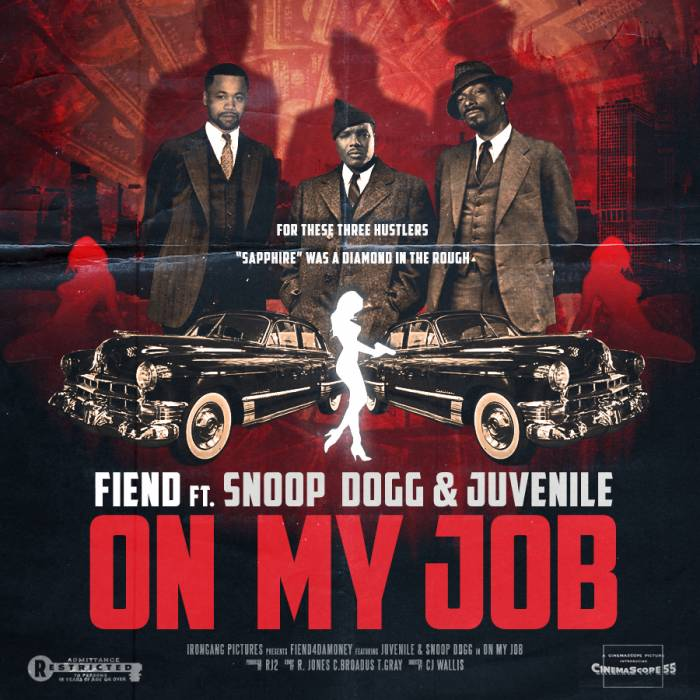 on-my-job-new-version Fiend x Juvenile x Snoop Dogg - On My Job