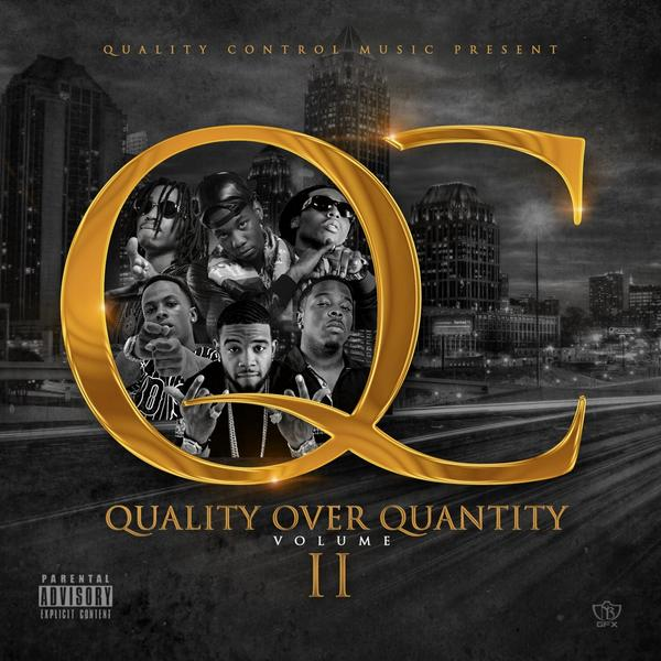 quality over quantity 2 QC The Label   Quality Over Quantity II (Mixtape Artwork)