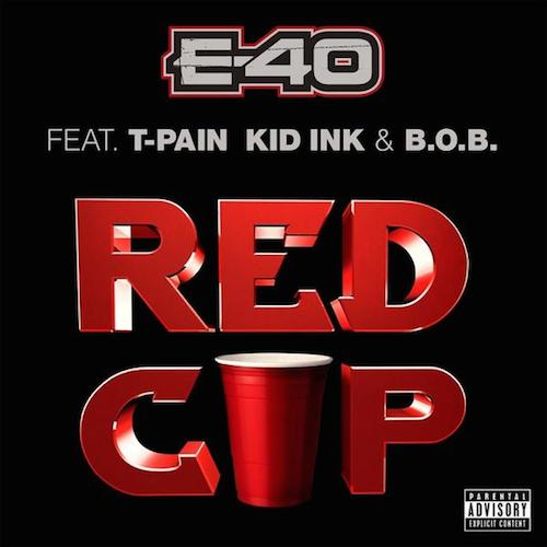 e-40-x-t-pain-x-kid-ink-x-b-o-b-red-cup.jpg