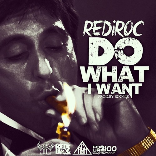 rediroc-do-what-i-want-HipHopSince1987.com-2014