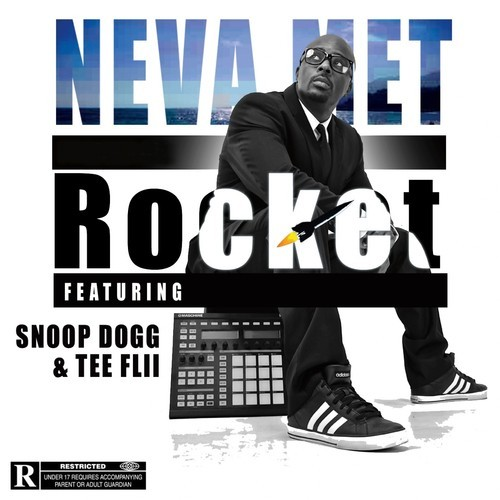rocket-ne-va-met Rocket – Neva Met Ft. Snoop Dogg & TeeFlii