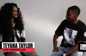 Teyana Taylor Talks Her Hair Line, TV Show, Kanye West, & Her Debut Album '7' (Video)
