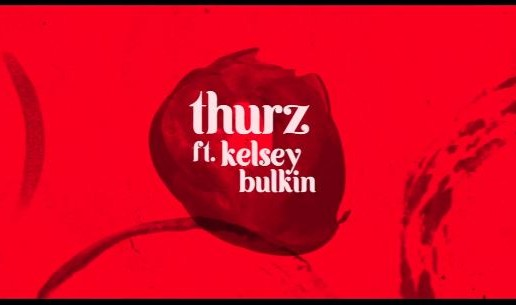 THURZ – Perfect Words Ft. Kelsey Bulkin (Video)