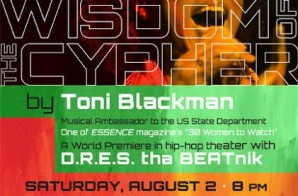 National Black Arts Festival x Toni Blackman x D.R.E.S Tha BEATnik Present: Wisdom Of The Cypher at CenterStage (Aug 2 & 3)