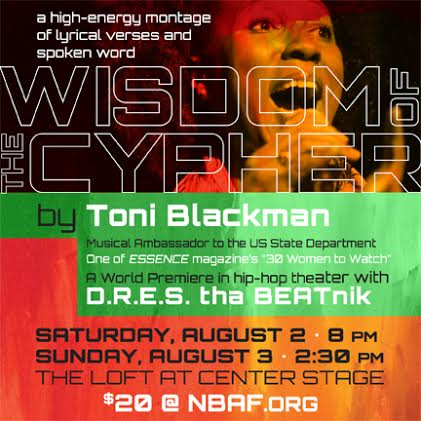 national-black-arts-festival-x-toni-blackman-x-d-r-e-s-tha-beatnik-present-wisdom-of-the-cypher-at-centerstage-aug-2-3.jpg