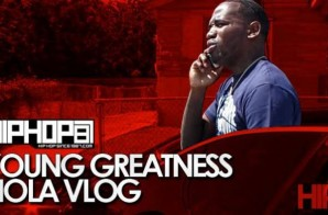 Young Greatness – Dollar For Hate (Vlog) (HHS1987 Exclusive) (Shot by Director AMart)