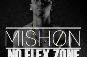 Mishon – No Flex Zone (Remix) (Video) (HHS1987 Premiere)