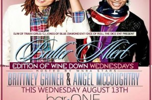 "Angel McCoughtry & Brittney Griner Will Host ""Baller Alert Wednesday"" At BarOne In Atlanta (8-13-14)"