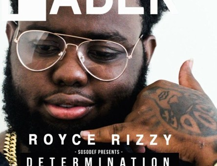 Rolls Royce Rizzy – Determination (EP) (Hosted by Don Cannon & Jermaine Dupri) (Artwork)